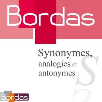 BORDAS 80 000 Synonymes,  Dictionnaire des synonymes, analogies et antonymes