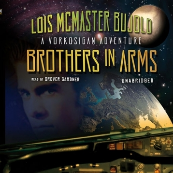 Brothers in Arms (by Lois McMaster Bujold)