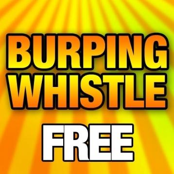 Burping Whistle