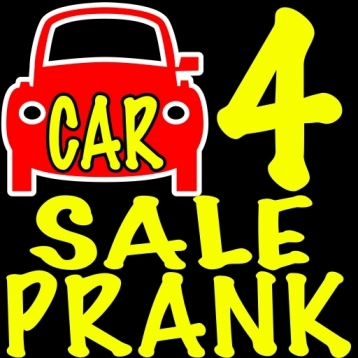 CAR 4 SALE PRANK