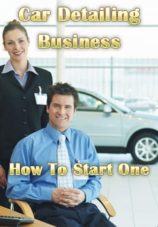 Car Detailing Business - How to Start One