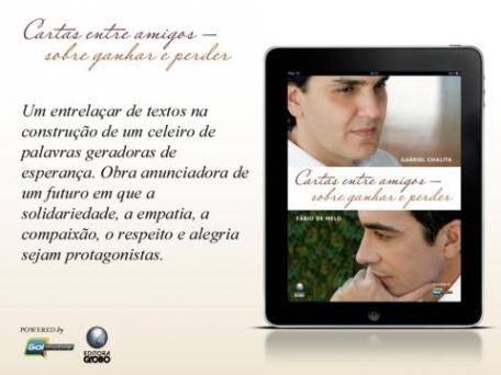 Cartas entre amigos - Fábio de Melo e Gabriel Chalita