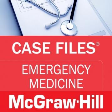 Case Files Emergency Medicine (LANGE Case Files) McGraw-Hill Medical