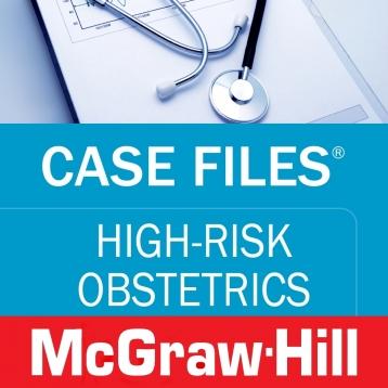 Case Files High-Risk Obstetrics (LANGE Case Files) McGraw-Hill Medical