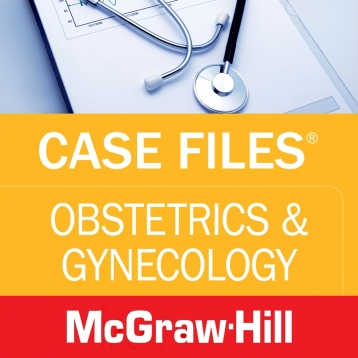 Case Files Obstetrics and Gynecology OBGYN, Fourth Edition (LANGE Case Files) McGraw-Hill Medical