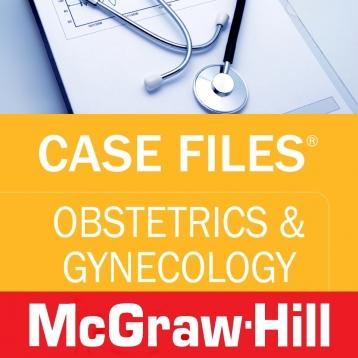 Case Files Obstetrics & Gynecology OB/GYN (LANGE Case Files) McGraw-Hill Medical