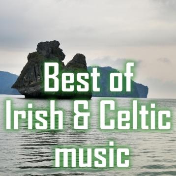 Celtic & Irish Music. the best of Celtic & Irish Music