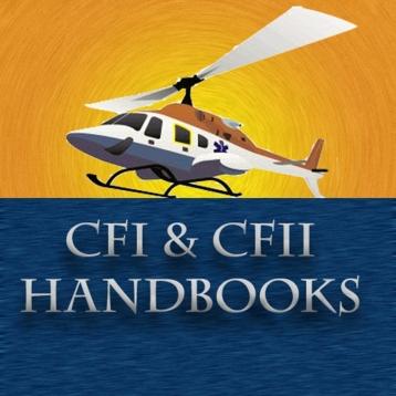 CFI & CFII Helicopter Handbooks