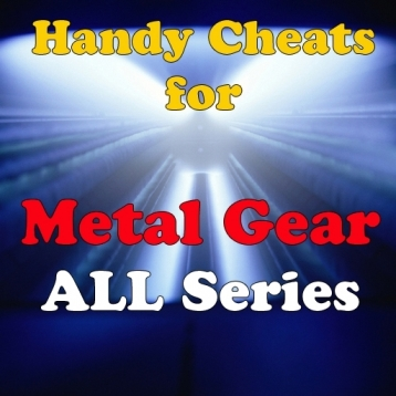 Cheats for Metal Gear Solid All Series and News