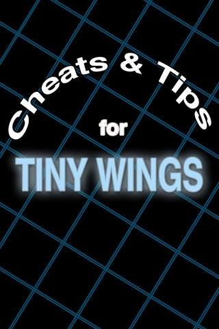 Cheats & Tips for Tiny Wings