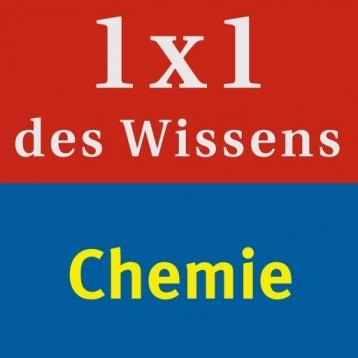 Chemie – 1 x 1 des Wissens Naturwissenschaften