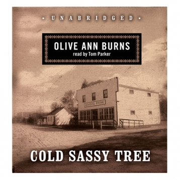Cold Sassy Tree (by Olive Ann Burns)