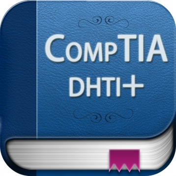 CompTIA DHTI+ Exam Prep