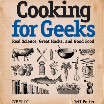 Cooking for Geeks by Jeff Potter - Complete Book, Interactive Edition