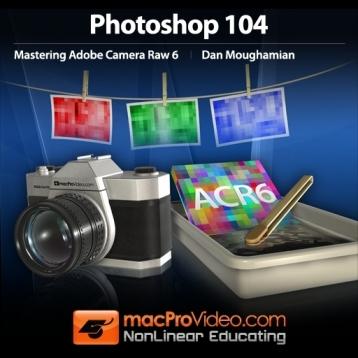 Course For Adobe Camera Raw 6