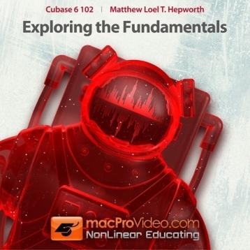 Course For Cubase 6: Exploring the Fundamentals