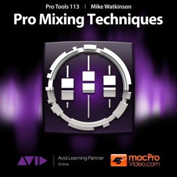 Course For Pro Tools 10 113 - Pro Mixing Techniques