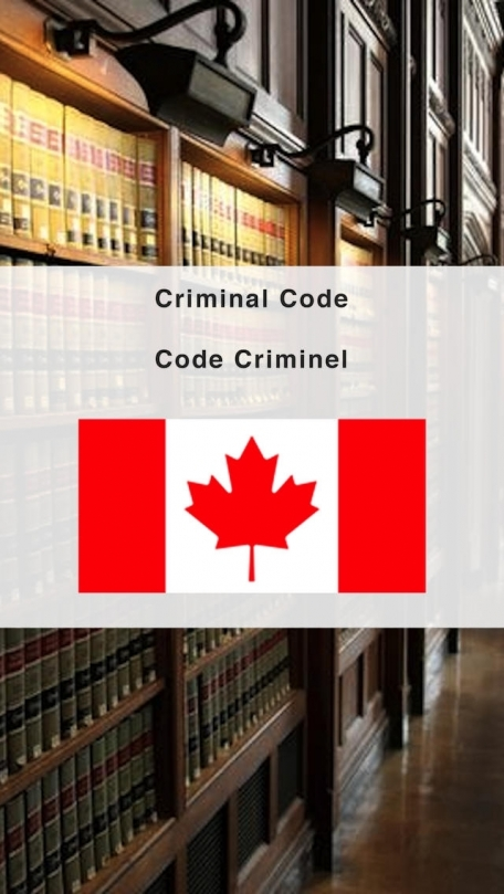 Criminal Code of Canada - Code Criminel