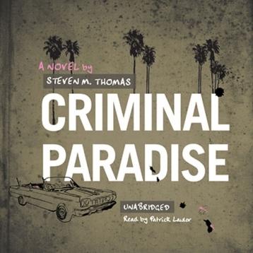 Criminal Paradise (by Steven M. Thomas)