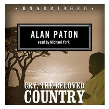 Cry, The Beloved Country (by Alan Paton)