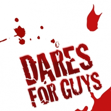 Dares for Guys