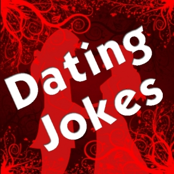 Dating Jokes