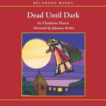 Dead Until Dark (Audiobook)