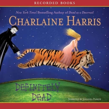 Definitely Dead: A Sookie Stackhouse Novel (Audiobook)