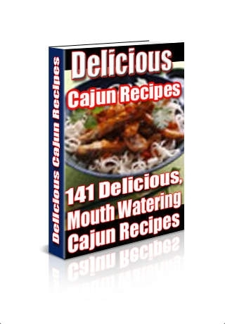 Delicious Cajun Recipes - Cookbook for America's Favorite Cajun Recipes