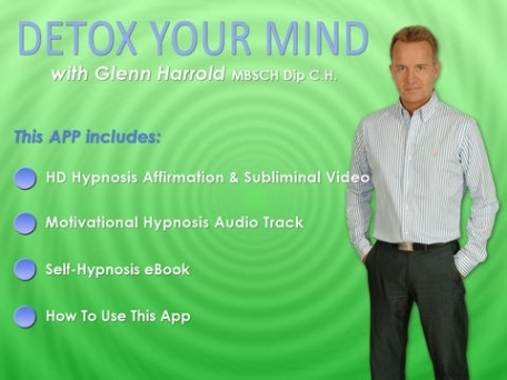 Detox Your Mind with  Glenn Harrold's amazing Hypnosis Affirmation and Subliminal HD Video APP