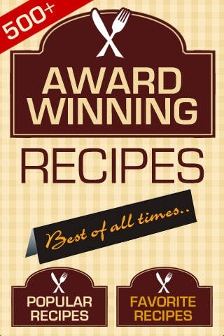 500+ Award Winning Recipes