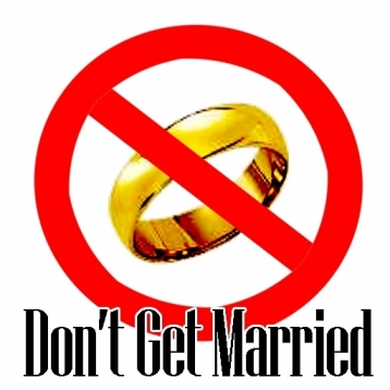 Don\'t Get Married