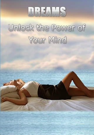 Dreams - Unlock the Power of Your Mind