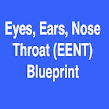 EENT (Eyes, Ears, Nose & Throat) Blueprint PANCE/PANRE Review
