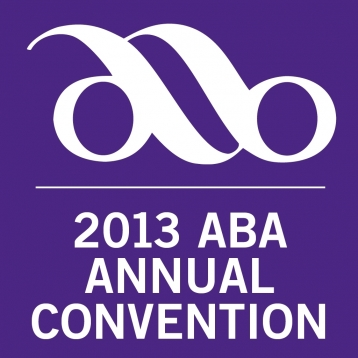 2013 ABA Annual Convention