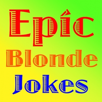 Epic Blonde Jokes