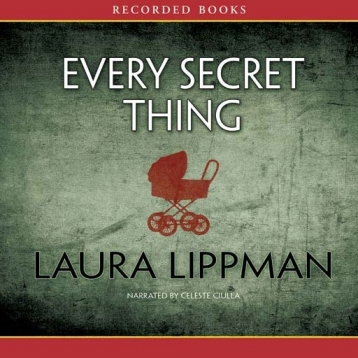 Every Secret Thing (Audiobook)