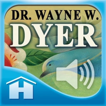 Everyday Wisdom – Dr. Wayne W. Dyer