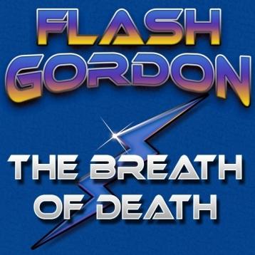 """Flash Gordon"" The Breath of Death - Films4Phones"