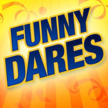 Funny Dares