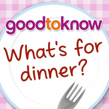 goodtoknow - What\'s for Dinner?