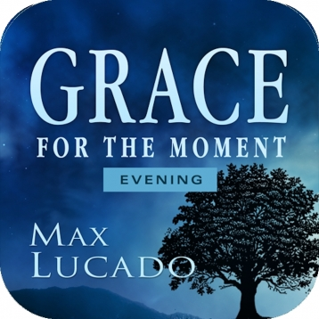 Grace for the Moment Evening Devotional by Max Lucado