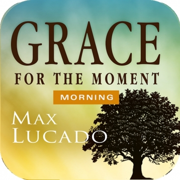 Grace for the Moment Morning Devotional by Max Lucado
