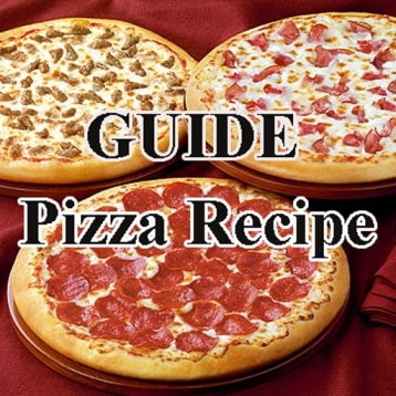 GUIDE BOOK: Learn Easy PIZZA RECIPES