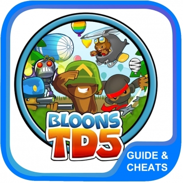 Guide + Cheats for Bloons TD 5 (2014)