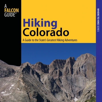 Hiking Colorado - Official Interactive FalconGuide by Maryann Gaug