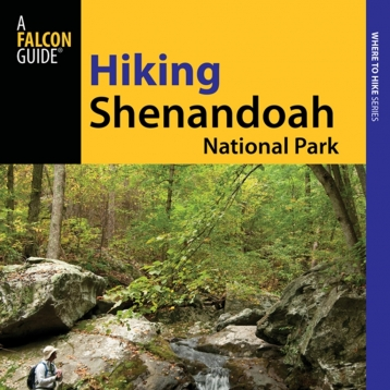 Hiking Shenandoah National Park - Official Interactive FalconGuide by Bert and Jane Gildart