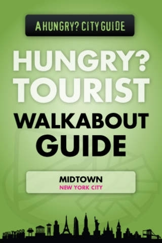 Hungry?Tourist Walkabout Guide New York: Midtown