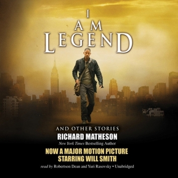 I Am Legend (by Richard Matheson)