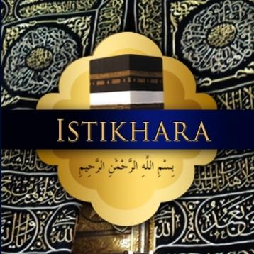 Istikhara du\'aa - Guidance prayer in Islam